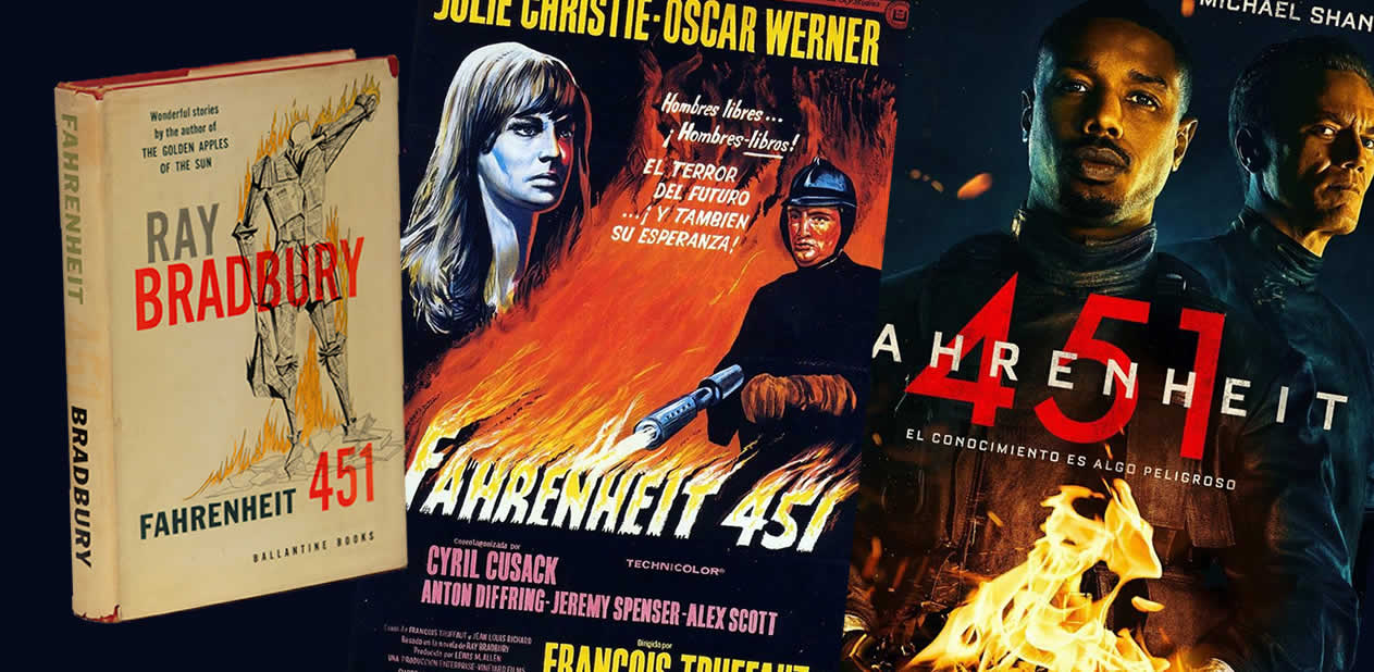 Bradbury's Fahrenheit 451, first edition, next to its two film adaptations.